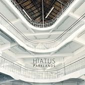Parklands by Hiatus