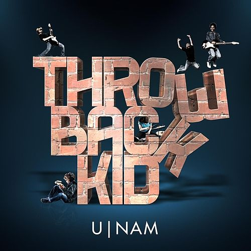 Throwback Kid (Remixes) - EP by uNaM