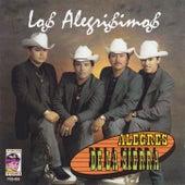 Los alegrisimos by Los Alegres De La Sierra