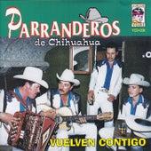 Vuelven contigo by Parranderos de Chihuahua