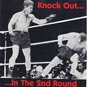 Knock Out... In the 2nd Round by Various Artists