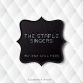 Hear My Call Here von The Staple Singers