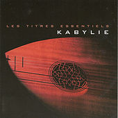 Les titres essentiels Kabylie by Various Artists