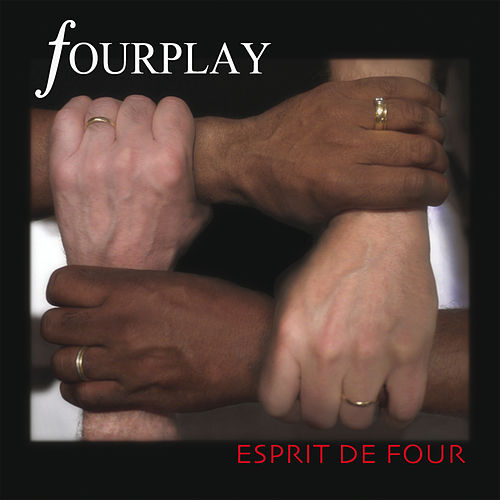 Esprit De Four von Fourplay