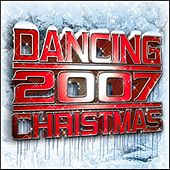 Dancing Christmas 2007 by Various Artists