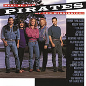 Best Of The Pirates Of The Mississippi by Pirates of the Mississippi