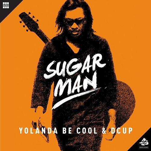 Sugar Man by Yolanda Be Cool