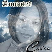 Anointed by Celia