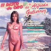El Disco de Oro de Alfredo Gutiérrez by Alfredo Gutierrez