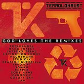 God Loves the Remixes by Terrolokaust