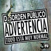 Todo Está Muy Normal by Desorden Público