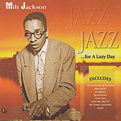 Jazz for a Lazy Day by Milt Jackson