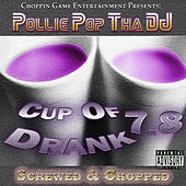 Cup of Drank 7.8 by Pollie Pop
