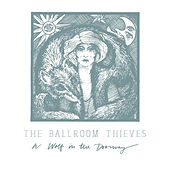 Wild Women - Single by The Ballroom Thieves