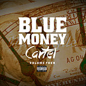 Blue Money Cartel Vol 4 by Various Artists