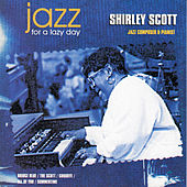 Jazz for a Lazy Day by Shirley Scott