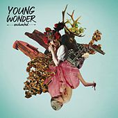 Enchanted by Young Wonder