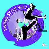 Swing Style, Vol. 2 (Compiled & mixed by Gülbahar Kültür) von Various Artists