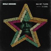 Na My Turn by Dele Sosimi