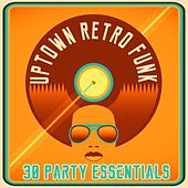 Uptown Retro Funk - 30 Party Essentials by Various Artists