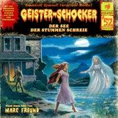 Folge 52: Der See der stummen Schreie by Geister-Schocker