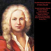 Vivaldi, Pachelbel, Albinoni, J.S. Bach, Schubert, Walter Rinaldi: Concertos, Canon in D, Adagio in G minor, Air on the G String, Organ, Piano and String Orchestra Works, Vol. I by Vivaldi String Orchestra