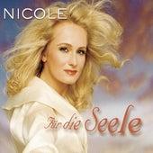 Für die Seele by Nicole