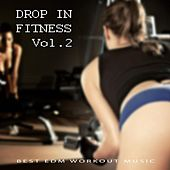 Drop in Fitness, Vol. 2 by Various Artists