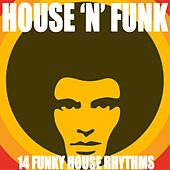 House 'n' Funk by Various Artists