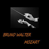 Bruno Walter - Mozart by Various Artists