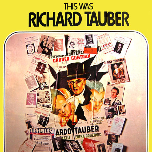 This Was Richard Tauber by Richard Tauber