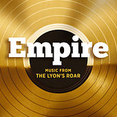 Empire: Music From The Lyon's Roar by Empire Cast