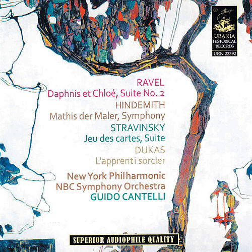 Cantelli Conducts Ravel - Hindemith - Stravisnky - Dukas by Guido Cantelli