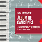 Raras Partituras 14: Álbum de Canciones by Haydée Shvartz
