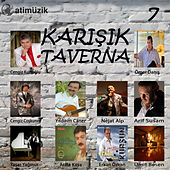 Karışık Taverna Vol. 7 by Various Artists