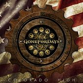 Colroado High (feat. Dan Donegan) by Gone for Days