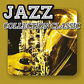 Jazz Collection Classic by Various Artists
