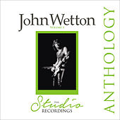 The Studio Recordings Anthology by John Wetton
