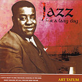 Jazz for a Lazy Day by Art Tatum