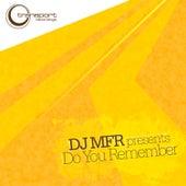 Do You Remember by DJ MFR