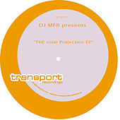 Solar Projection EP by DJ MFR