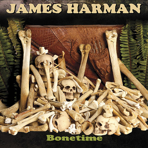 Bonetime by James Harman