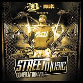B-Magic Presents: Street Music Compliation Vol. 1 by Various Artists