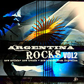 Argentina Rocks Vol 2 (New Artist+New Trends+New Sounds from Argentina) by Various Artists