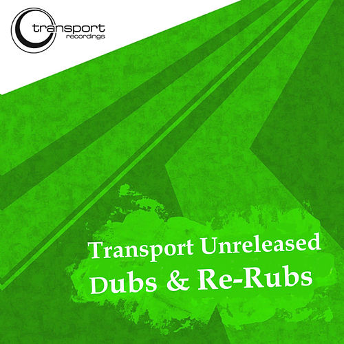 Unreleased Dub & Rerubs by New Mondo