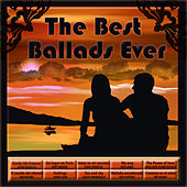The Best Ballads Ever by Various Artists