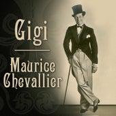 Gigi (Original Soundtrack Recording) by Maurice Chevalier