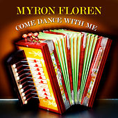 Come Dance with Me by Myron Floren