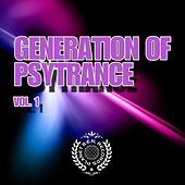 Generation of Psytrance, Vol. 1 by Various Artists