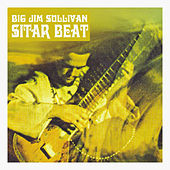 Sitar Beat by Big Jim Sullivan